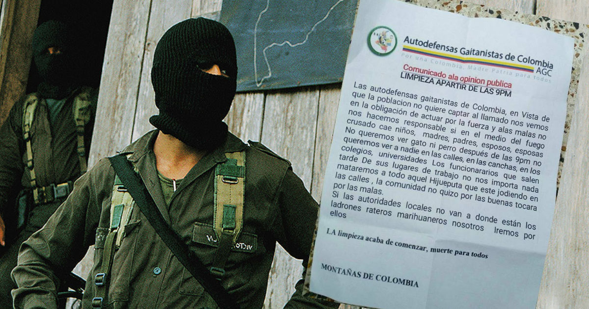 Autodefensas Gaitanistas in Pitalito with poster threatening public order