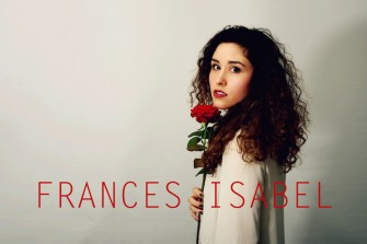 Frances Isabel: The Dream, the Talent Show and the Future.